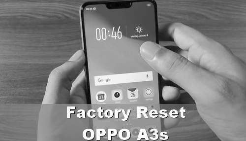 cara mereset HP OPPO A3s