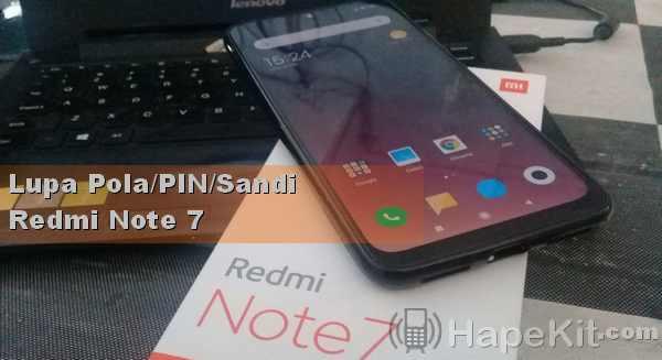Lupa pola kunci Redmi Note 7