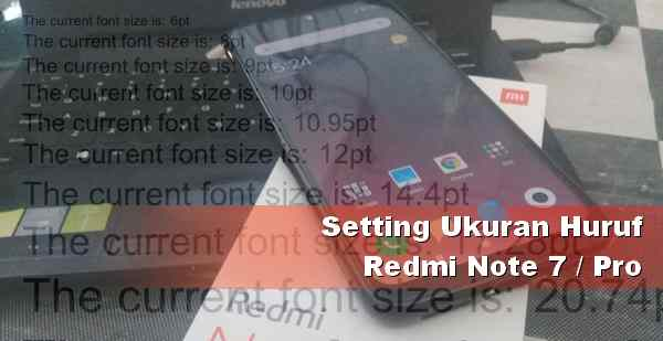 Setting font Redmi Note 7
