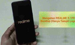 Perbaikan REALME 5 / Pro Hanya tampil Logo via Hard Reset