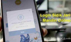 Cara Aktivasi Sidik jari Login Mandiri Online Banking